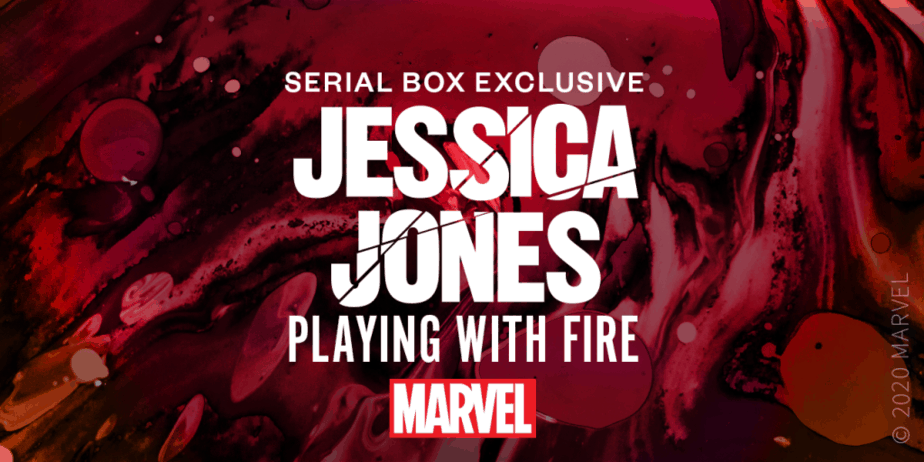 Jessica Jones - Playing with Fire, Serial Box Exclusive