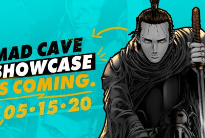Mad Cave Studios announce Virtual Industry Showcase on May 15 3