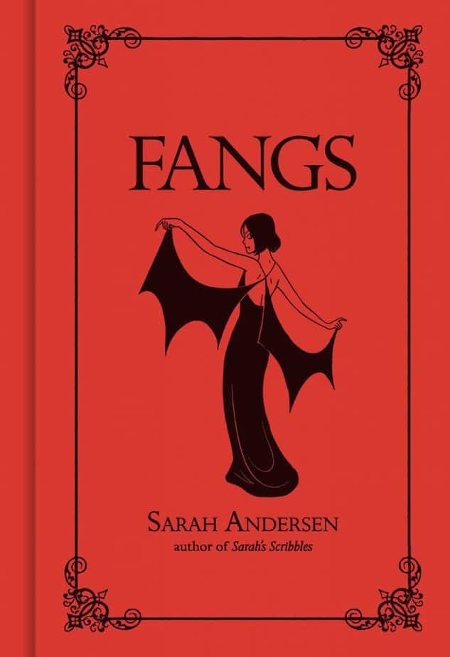 Sarah Andersen's Fangs. Love. Death. All that stuff.