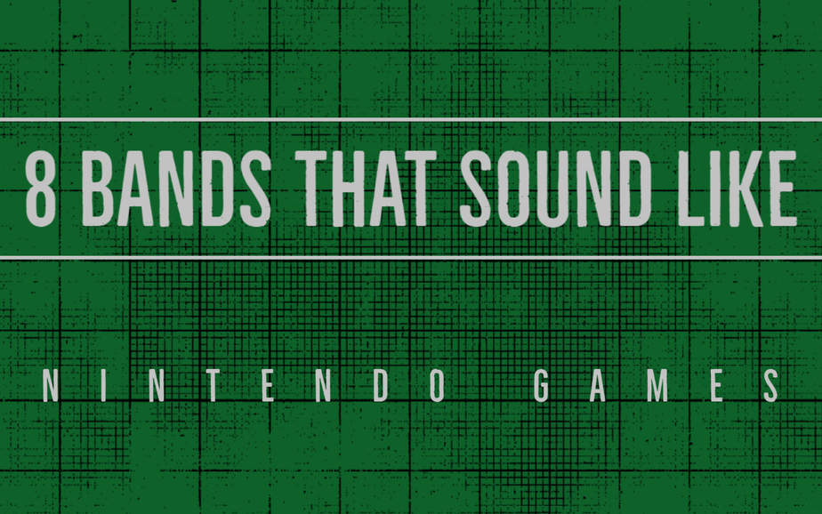 8 Bands That Sound Like Nintendo Games