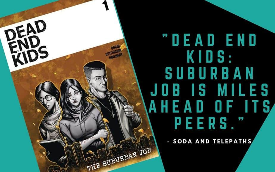 Dead Ends Kids comic book is miles ahead of its peers