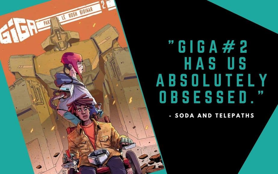 Giga #2 comic book has us absolutely obsessed