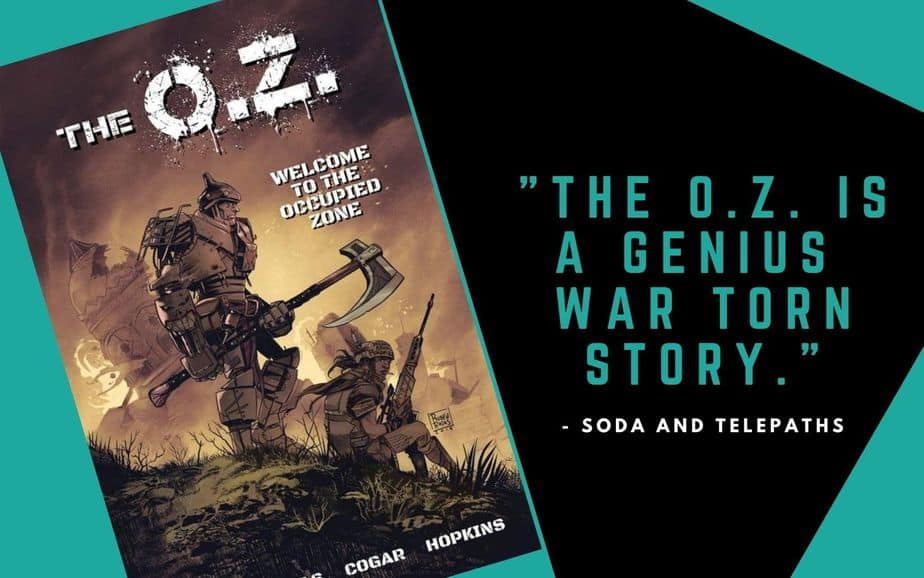 The O.Z. is a genius war torn story