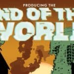 Producing The End of the World Anthology Talent Announced