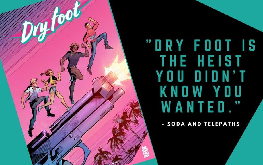 Dry Foot is the heist you didnt know you wanted