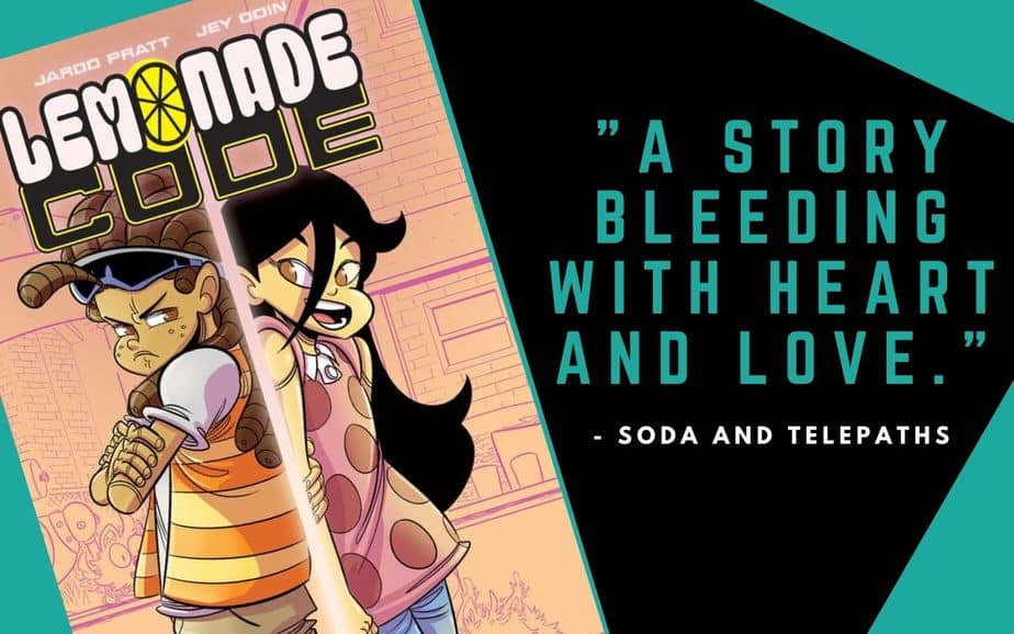 Lemonade Code a comic book bleeding with heart and love