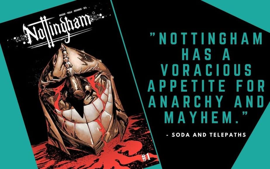 Nottingham Comic Book Cover Nottingham has a Voracious Appetite for Anarchy and Mayhem
