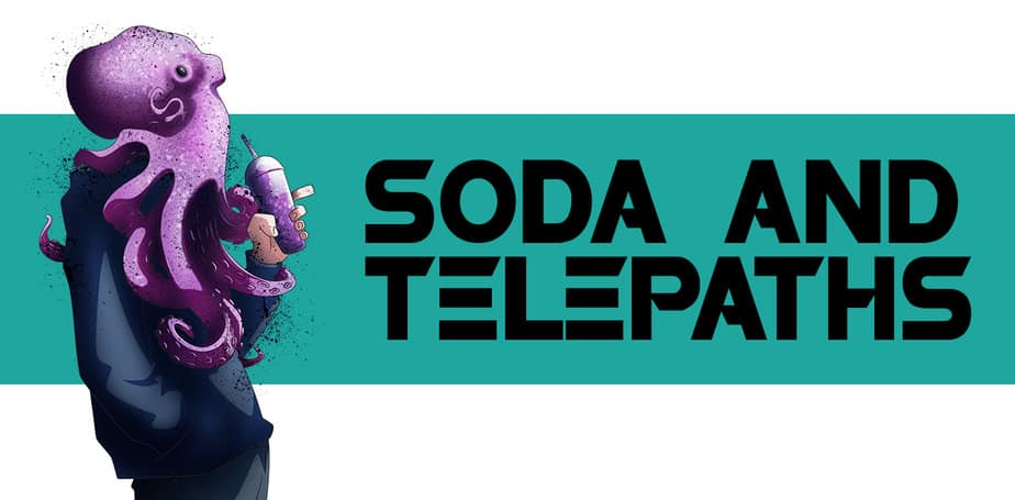 SODA & TELEPATHS