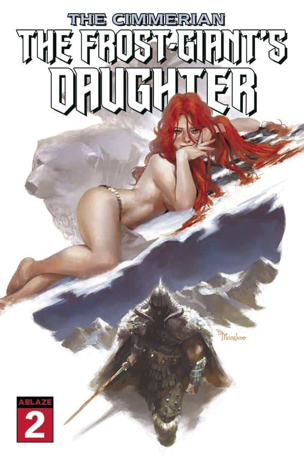 Comic Book Releases - January 13th, 2021 : The Cimmerian: The Frost Giant's Daughter Issue 2