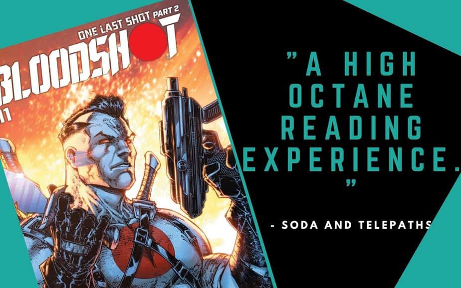 Bloodshot #11 is a high octane reading experience