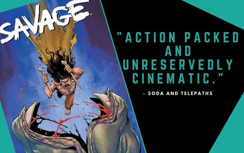 Savage #1 Comic Book Review Valiant Entertainment