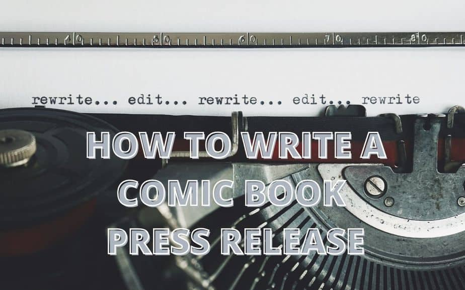 How to write a comic book press release