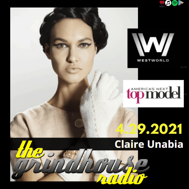 Claire Unabia - on The Grindhouse Radio 29th April, 2021