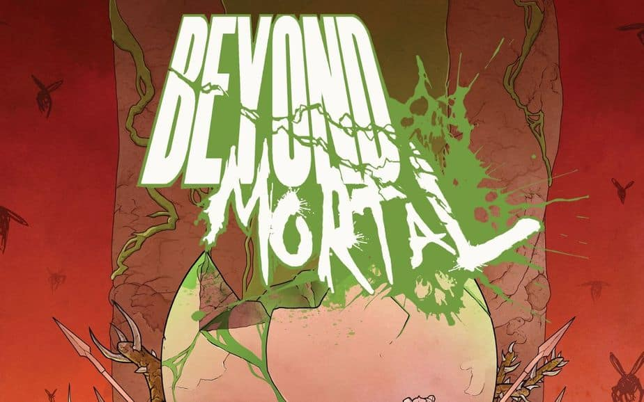 Cosmic Horror comic Beyond Mortal #1