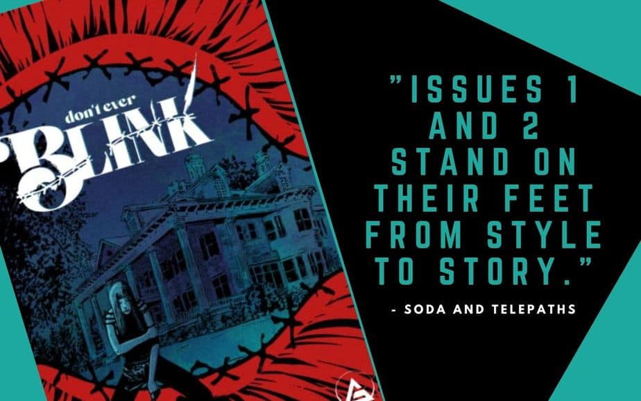 Don't Ever Blink Comic Review