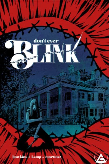 Don't Ever Blink Comic Book Cover