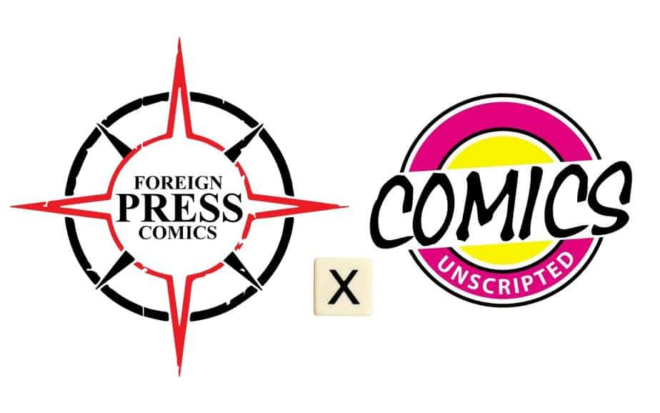 Foreign Press announce Comics Unscripted Podcast