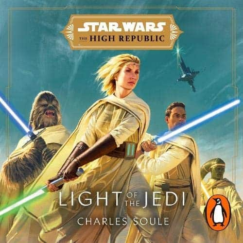 27 Best Star Wars Audiobooks: Light of the Jedi by Charles Soule