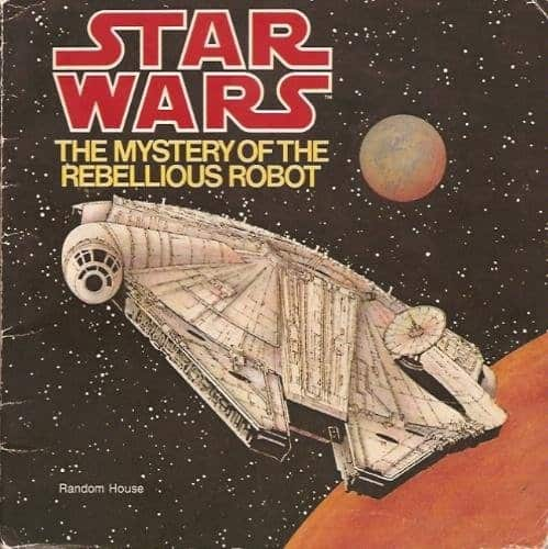 35 Best Star Wars Legends Books: The Mystery of the Rebellious Robot