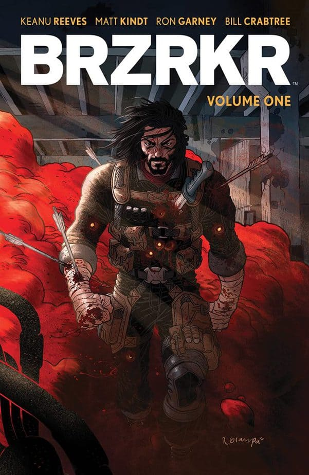 ^Brzrkr Volume 1 is available now through BOOM! Studios