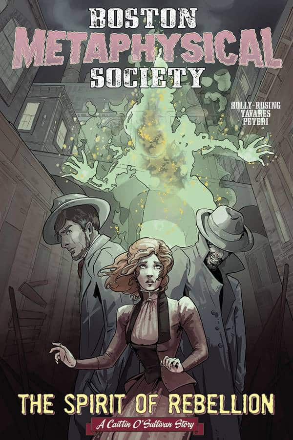 Boston Metaphysical Society:  Spirit of Rebellion could have been More Fleshed Out!